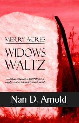 Merry Acres Widows Waltz
