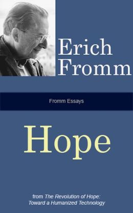 Fromm Essays: Hope