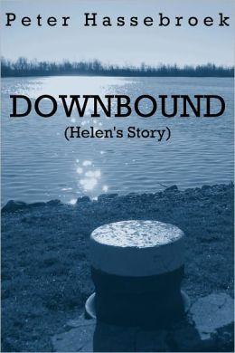 Downbound (Helen's Story)