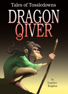 Dragon Qiver Book 4: Tales of Tossedowns