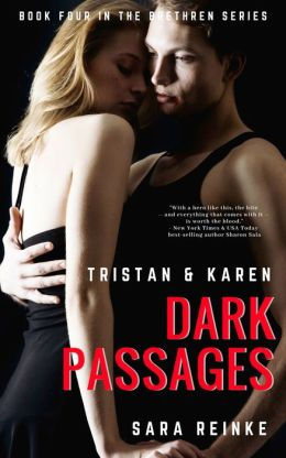 Dark Passages: Tristan & Karen