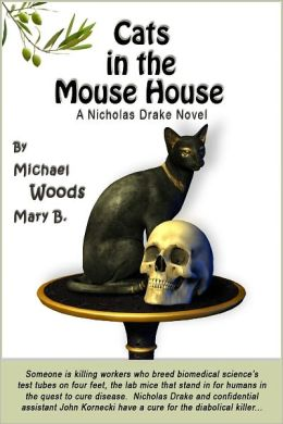 Cats in the Mouse House: A Nicholas Drake Novel