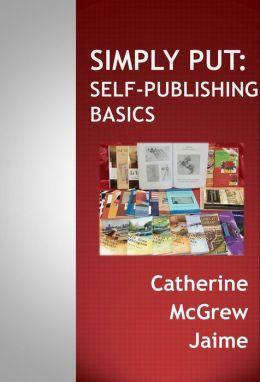Simply Put: Self-Publishing Basics