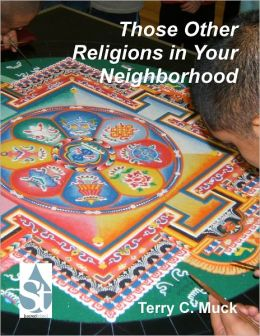 Those Other Religions in Your Neighborhood