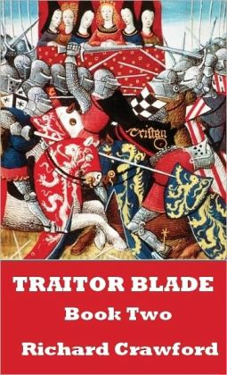 Traitor Blade: Book Two