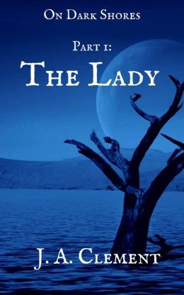 On Dark Shores 1: The Lady