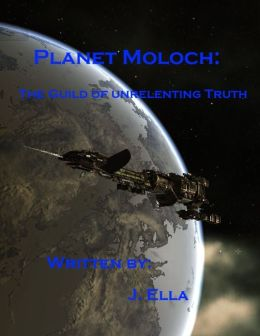 Planet Moloch: The Guild of Unrelenting Truth