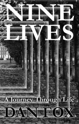 Nine Lives- A Journey Through Life