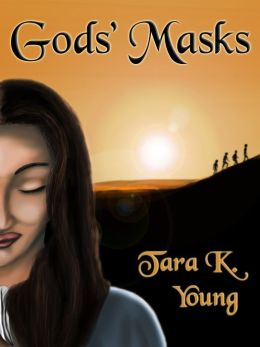 Gods' Masks, Book 1 of the Moirean Tapestry