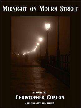 Midnight on Mourn Street: A Novel
