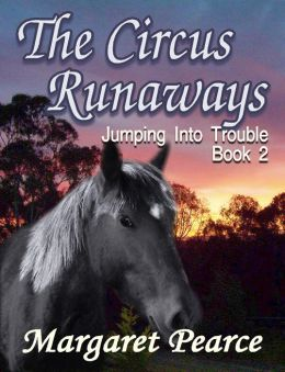 Jumping Into Trouble Book 2: Circus Runaway