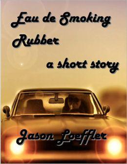Eau de Smoking Rubber