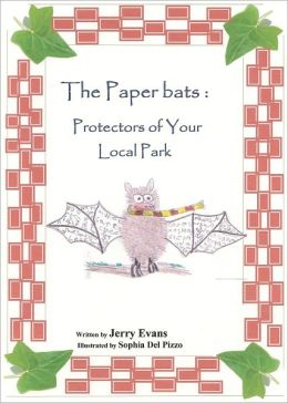 The Paperbats; Protectors of Your Local Park