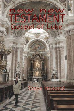 New New Testament Gospel of Luke