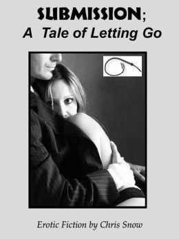 Submission; A Tale of Letting Go