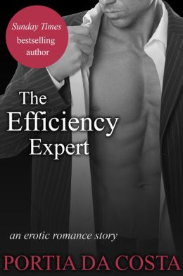 The Efficiency Expert: an erotic short story
