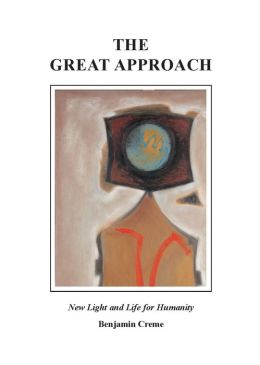 The Great Approach: New Light and Life for Humanity