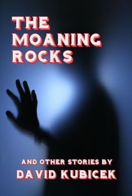 The Moaning Rocks and other stories