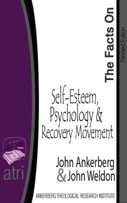 The Facts on Self-Esteem, Psychology, and the Recovery Movement