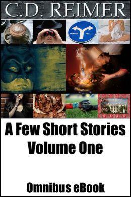 A Few Short Stories, Volume 1 (Omnibus)