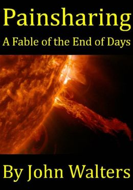 Painsharing: A Fable of the End of Days