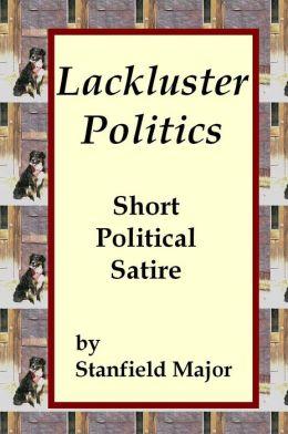 Lackluster Politics