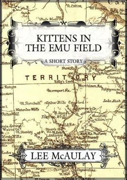 Kittens In The Emu Field