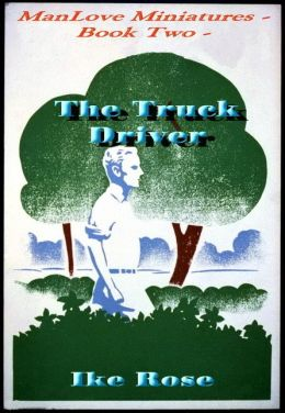 The Truck Driver: Book Two - Manlove Miniatures