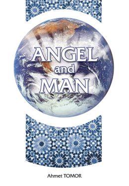 Angel and Man