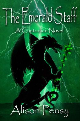 The Emerald Staff (Custodian Novel # 2)
