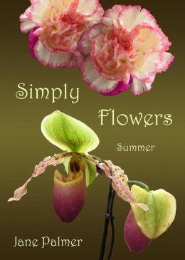 Simply Flowers, Summer