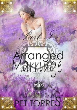 Arranged marriage: Part I