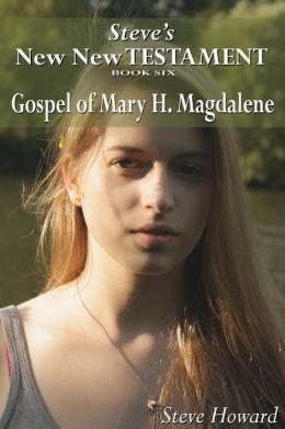 New New Testament Gospel of Mary H. Magdalene
