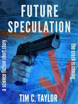 Future Speculation (a short story)