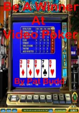 Be A Winner At Video Poker
