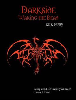 Darkside: Waking the Dead