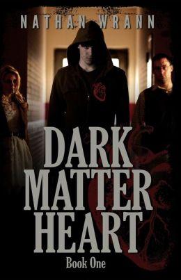 Dark Matter Heart
