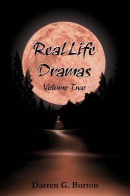 Real Life Dramas: Volume Two