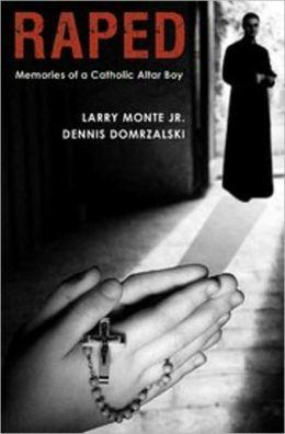 Raped: Memories of a Catholic Altar Boy