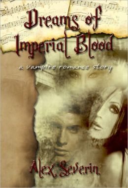 Dreams of Imperial Blood: A Vampire Romance Short Story