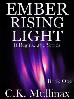 Ember Rising Light (Book One)