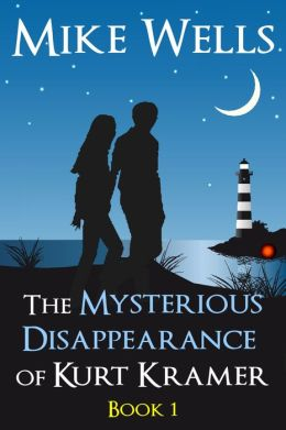 The Mysterious Disappearance of Kurt Kramer: A Romantic Teenage Sci-Fi Thriller - Book 1