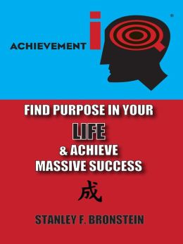 AIQ: Find Purpose In Your LIFE & Achieve Massive Success