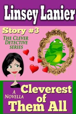 Cleverest of Them All: Story 3 (A Fairy Tale Romance)