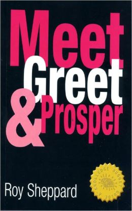 Meet Greet and Prosper