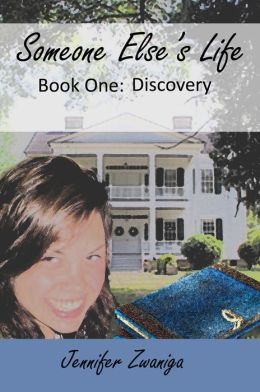 Someone Else's Life: Book One - Discovery