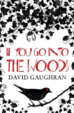 If You Go Into The Woods