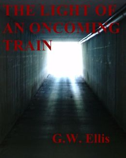 The Light Of An Oncoming Train