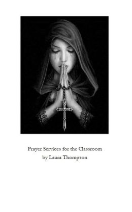 Prayer Services for the Catholic Classroom