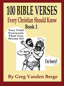 100 Bible Verses Every Christian Should Know
